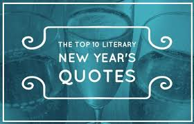 the top literary new year s quotes writers write