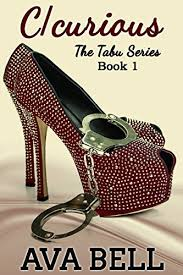 C/curious (The Tabu Series Book 1) - Kindle edition by Bell, Ava, Arroyo,  Eve. Literature & Fiction Kindle eBooks @ Amazon.com.