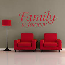 Family Is Forever Quote Wall Decal Wall Decal World