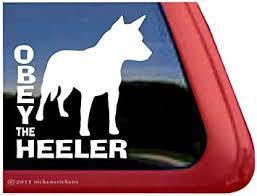 Amazon Com Obey The Heeler Australian Cattle Dog Vinyl Window Auto Decal Sticker Automotive