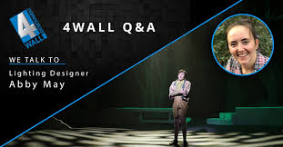Q&A With Lighting Designer Abby May   The 4Wall Blog   4Wall Entertainment,  Inc.