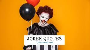 joker quotes joker best forever quotes tube