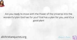 richard l roberts quote about move power god s plan