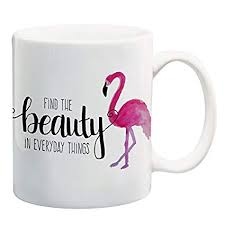 buy beauty quote coffee mug for women flamingo mug positive quotes