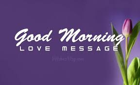 100 good morning love messages