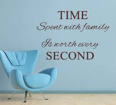 family time quotes and sayings quotesgram