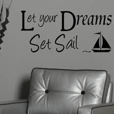 Large Quote Let Your Dreams Set Sail Wall Sticker Decal Matt Cut Vinyl Bespoke Graphics