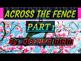 English Literature Class 8 Chapter 3 Across The Fence Part 1 Youtube