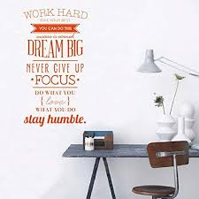 Amazon Com Zxwfobey Diy Wall Decal Quote Work Hard Dream Big Never Give Up Stay Humble Decal Teamwork Pvc Stickers Home Bedroom Motivation Quote Wall Sticker 22x39 Orange Home Kitchen