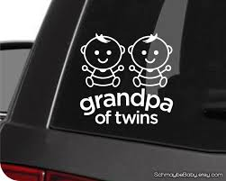 Grandpa Of Twins White Vinyl Car Decal Baby Version Twin Etsy