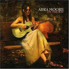 Abra Moore - On the Way by Abra Moore (2013-05-03) - Amazon.com Music