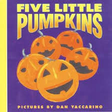 Five Little Pumpkins By Dan Yaccarino