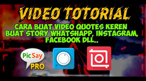 aveeplayer picsaypro inshot totorial membuat video quotes keren