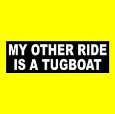My Other Ride Is A Tugboat Towboat Decal Bumper Sticker Firefighting Ship Sea Ebay