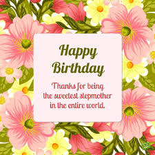 birthday wishes for your stepmom