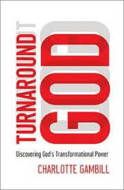 Turnaround God - Charlotte Gambill - Häftad (9780849921896) | Bokus