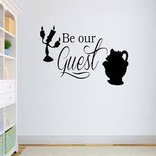 Cartoon Quotes Be Our Guest Wall Decal Beauty And The Beast Wall Stickers For Kids Rooms Playing Room Baby Gift Vinyl Diy Wall Stickers Aliexpress