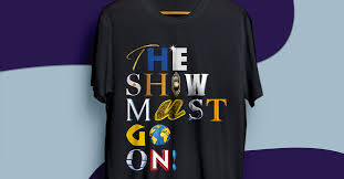 """The Show Must Go On!"""" T-shirts project has raised more than £125,000 for  charities 