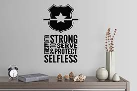 Amazon Com 38 X24 Police Officer Trustworthy Strong To Serve Protect Selfless Wall Decal Sticker Art Mural Home Decor Home Kitchen