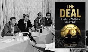 The Deal, Inside the World of a Super-Agent - book review | Books ...
