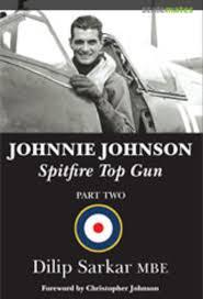 Johnnie Johnson by Dilip Sarkar MBE   Book