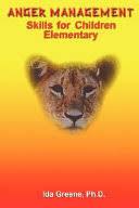 Anger Management Skills for Children - Ida Greene - Google Books