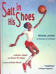 Salt in His Shoes: Michael Jordan in Pursuit of a Dream : Deloris ...