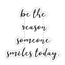 Be The Reason Someone Smiles Inspirational Quote Stickers 2 Pack Laptop Stickers 2 5 X 3 Vinyl Decal Laptop Phone Tablet Vinyl Decal Sticker 2 Pack Walmart Com Walmart Com
