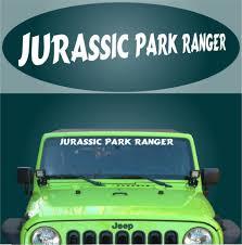 Jurassic Park Ranger Windshield Decal Banner Topchoicedecals