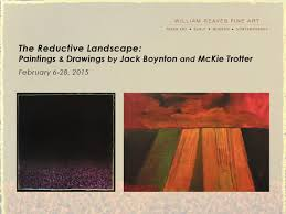 The Reductive Landscape: Paintings & Drawings by Jack Boynton and McKie  Trotter by Foltz Fine Art - issuu