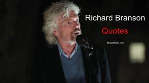 best richard branson quotes on life success and