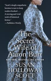 the secret wife of aaron burr by susan