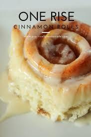 one rise cinnamon rolls practically