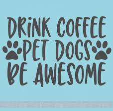 coffee kitchen decor wall stickers dogs pet wall quotes vinyl