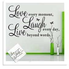 Vinyl Decal Live Every Moment Laugh Every Day Love Beyond Words Wall Quote View Vinyl Decal Live Every Moment Kl Product Details From Yiwu Kelai Arts Crafts Co Ltd On Alibaba Com