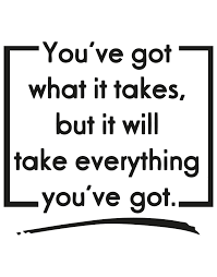 You Ve Got What It Takes But It Will Take Everything You Ve Got Quote Motivational Wall Decal Os Aa1503 Stickerbrand
