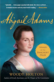 Abigail Adams | Book by Woody Holton | Official Publisher Page ...