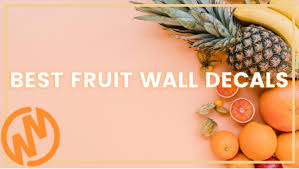 10 Of The Best Fruit Wall Decals Wallmonkeys Com