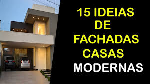 15 ideias de fachadas de casas modernas