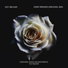 Dark Dreams by Ray Becker - DistroKid