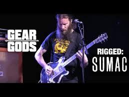 RIGGED - SUMAC's Aaron Turner, Brian Cook, and Nick Yacyshyn   GEAR GODS -  YouTube