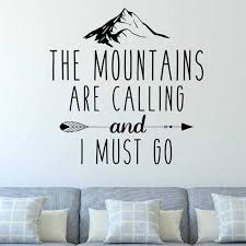Travel Wall Decals Quotes The Mountains Are Calling And I Must Go Adventure Wall Sticker Vinyl Home Room Decor Wallpaper X137 Wall Stickers Aliexpress