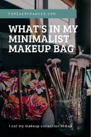what s in my minimalist makeup bag