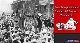 Facts and Importance of Swadeshi and Boycott Movements - SRIRAMS ...