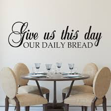 Give Us This Day Our Daily Bread Vinyl Wall Decal Kitchen Blessing