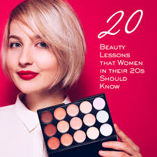 beauty lessons that women in their 20s