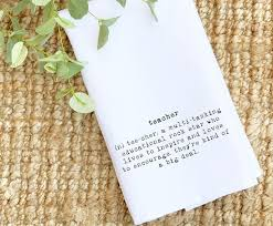 teacher definition tea towel teacher quotes for end of year