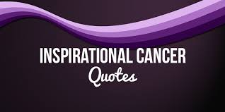 best 107 inspirational cancer es