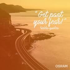 osram get past your fear to enjoy the view