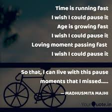 time is running fast i wi quotes writings by madhusmita